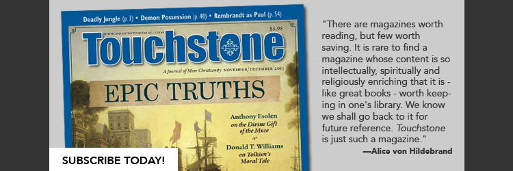 Touchstone Magazine: Subscribe Today!